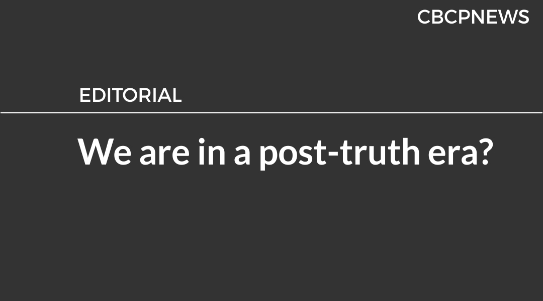 We are in a post-truth era?