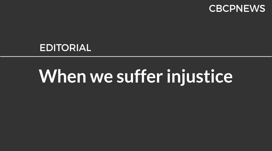 When we suffer injustice