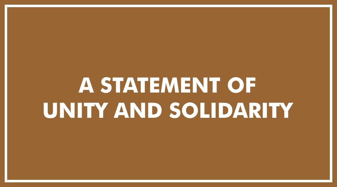 A Statement of Unity and Solidarity