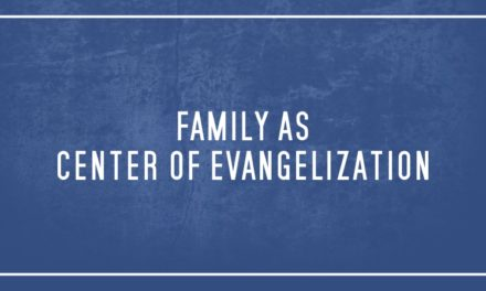 Family as center of evangelization