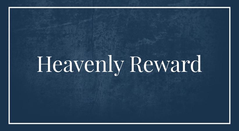 Heavenly reward