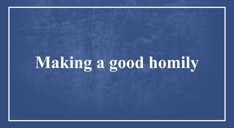 Making a good homily