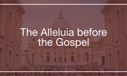 The Alleluia before the Gospel