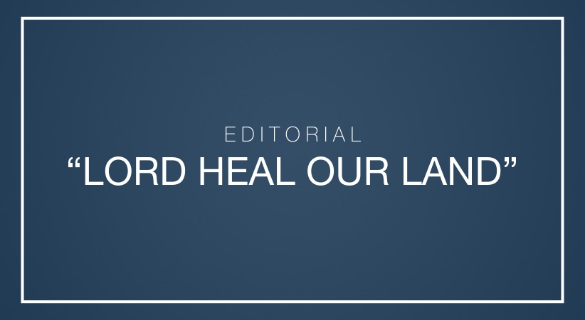 """""""Lord heal our land"""""""