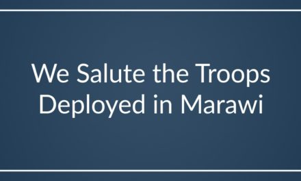 We Salute the Troops Deployed in Marawi