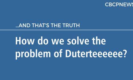 How do we solve the problem of Duterteeeeee?
