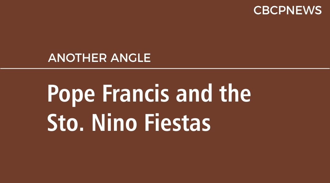Pope Francis and the Sto. Nino Fiestas