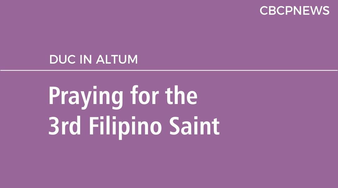 Praying for the 3rd Filipino Saint