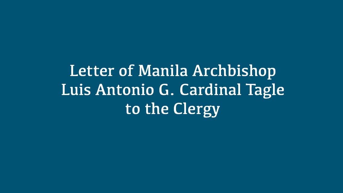 Letter of Manila Archbishop Luis Antonio G. Cardinal Tagle to the Clergy