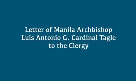Letter of Manila Archbishop Luis Antonio G. Cardinal Tagle to the Clergy