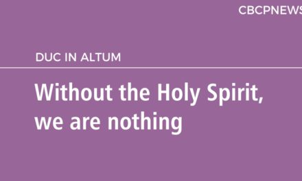 Without the Holy Spirit, we are nothing