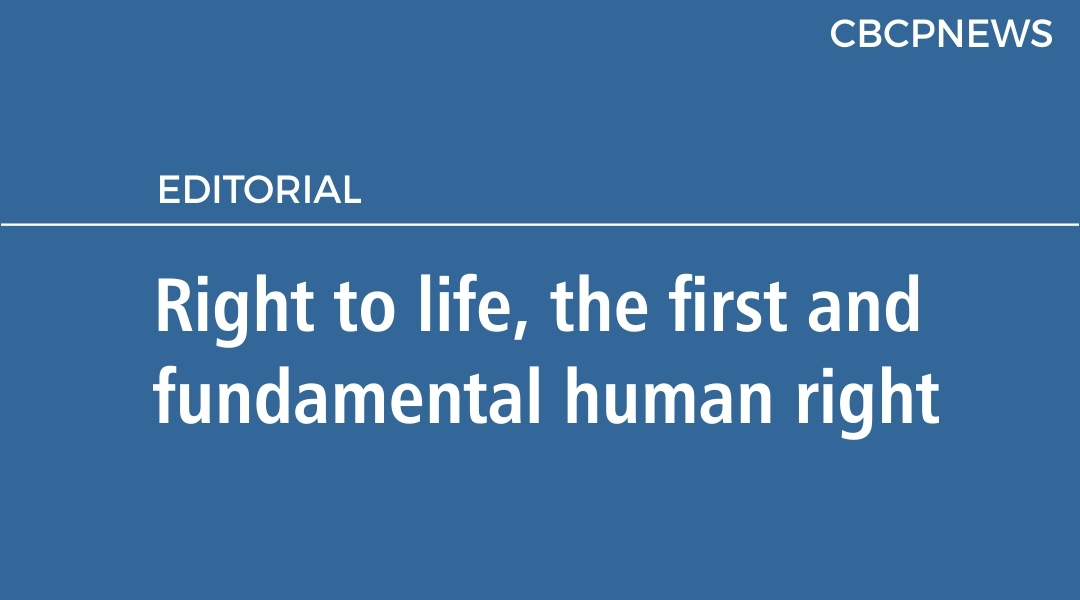 Right to life, the first and fundamental human right
