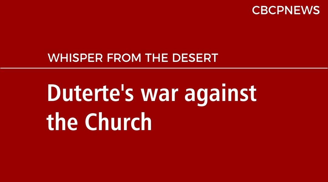 Duterte's war against the Church