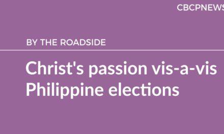 Christ's passion vis-a-vis Philippine elections
