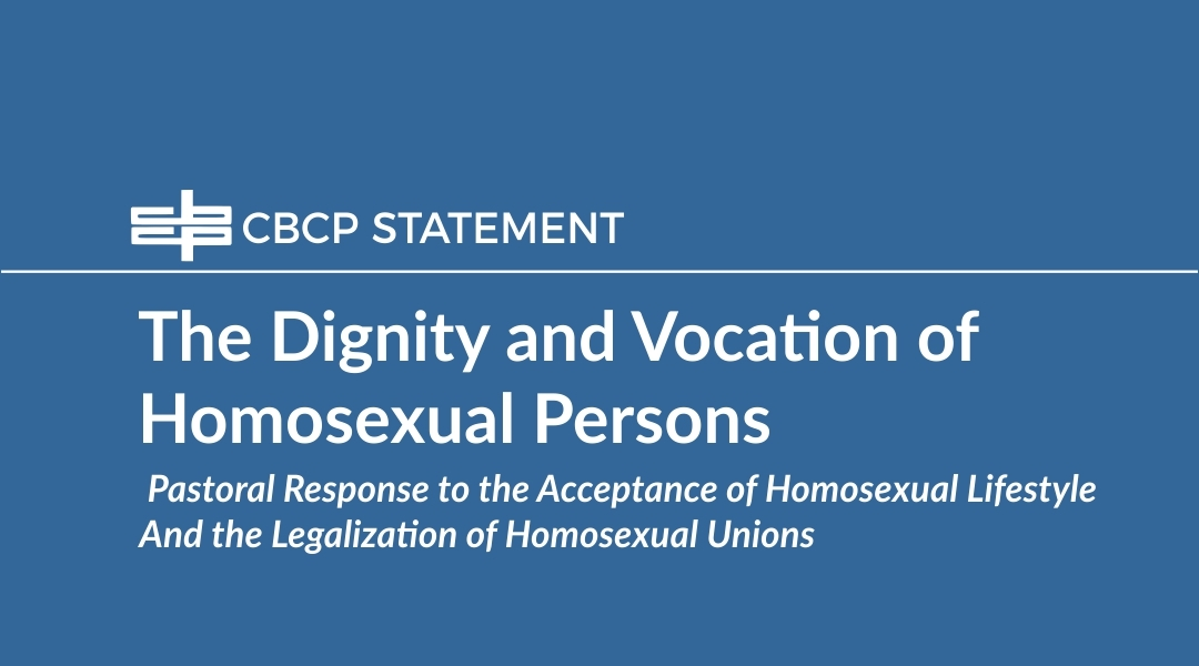The Dignity and Vocation of Homosexual Persons
