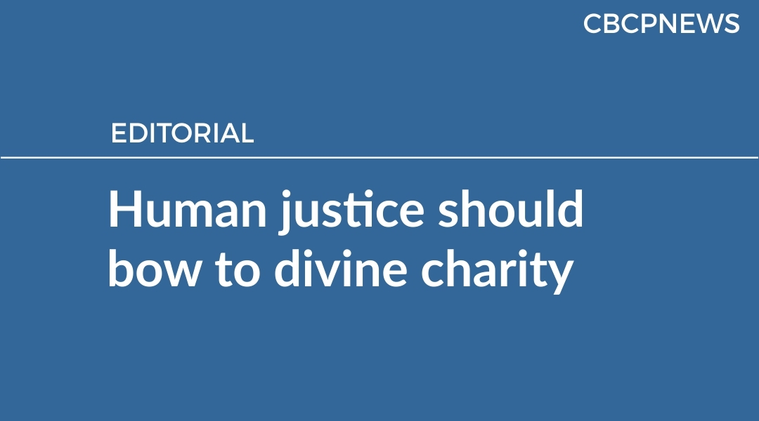 Human justice should bow to divine charity