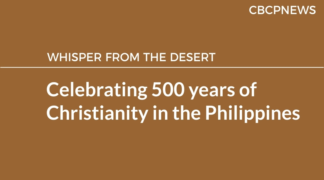 Celebrating 500 years of Christianity in the Philippines