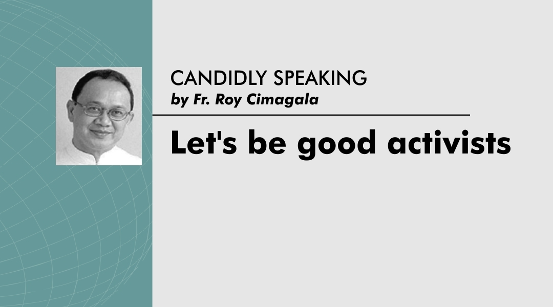 Let's be good activists
