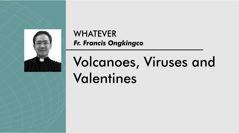 Volcanoes, Viruses and Valentines
