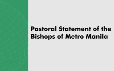 Pastoral Statement of the Bishops of Metro Manila
