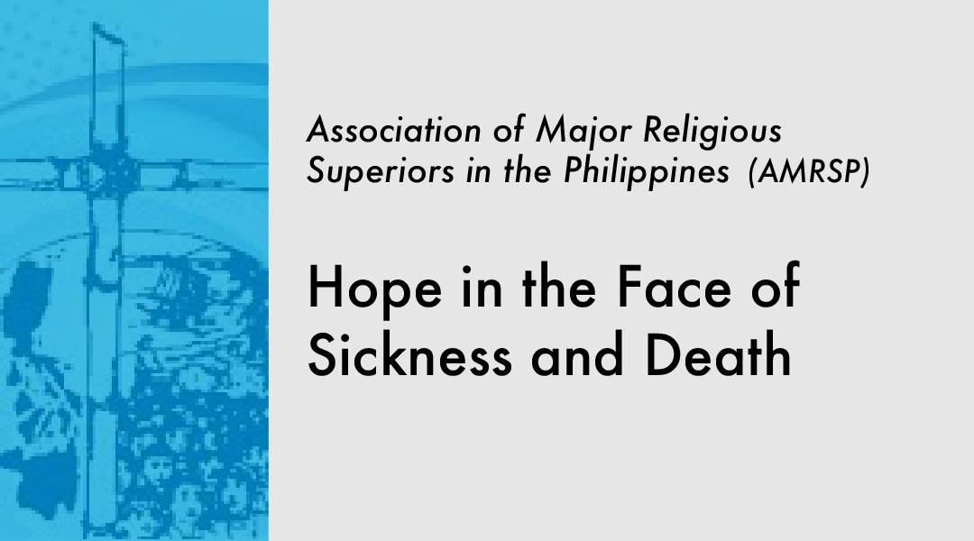 Hope in the Face of Sickness and Death