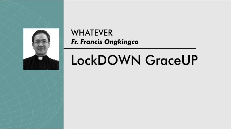 LockDOWN GraceUP
