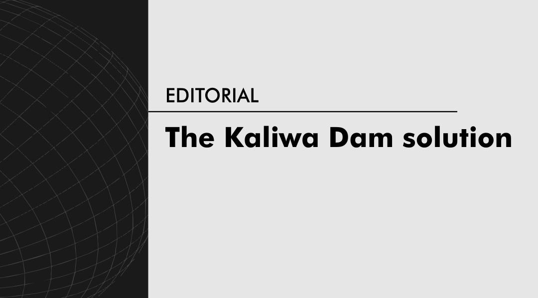 The Kaliwa Dam solution