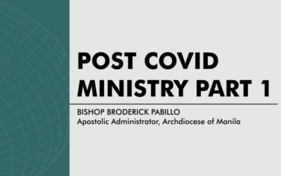 Post COVID Ministry – Part I