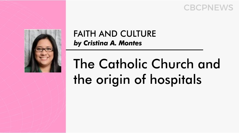 The Catholic Church and the origin of hospitals