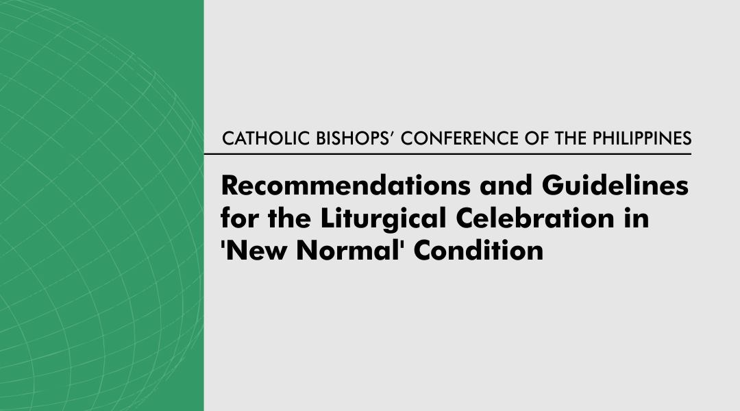 Recommendations And Guidelines For The Liturgical Celebration In