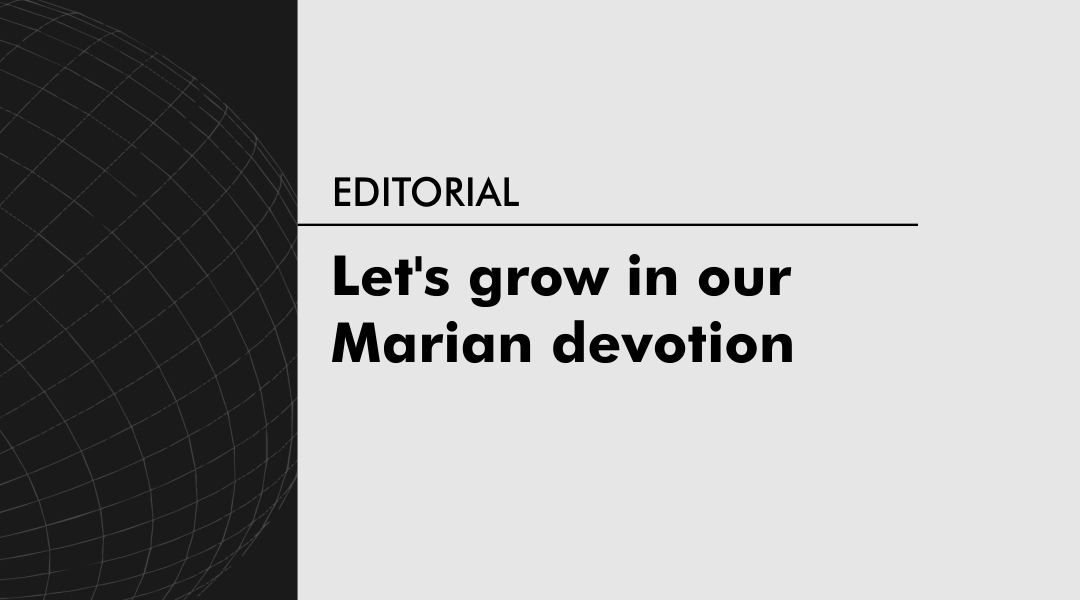 Let's grow in our Marian devotion