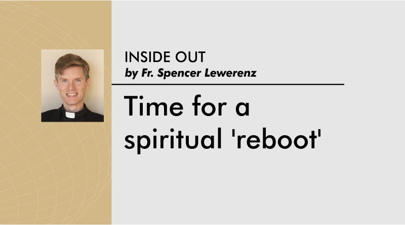 Time for a spiritual 'reboot'
