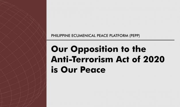 Our opposition to the Anti-Terrorism Act of 2020 is our peace