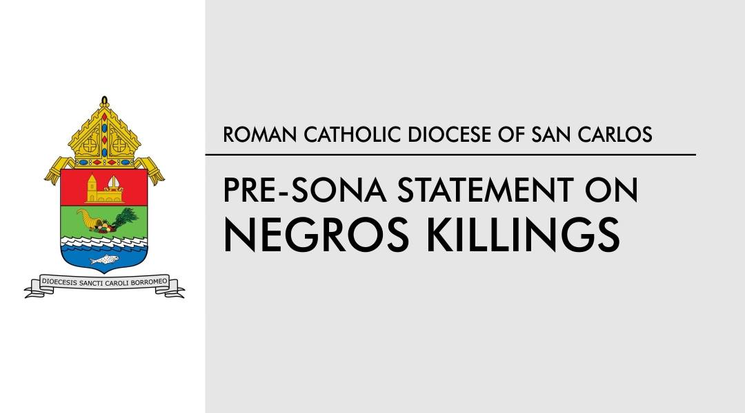 Pre-SONA Statement on Negros Killings