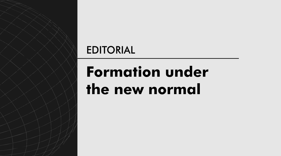 Formation under the new normal