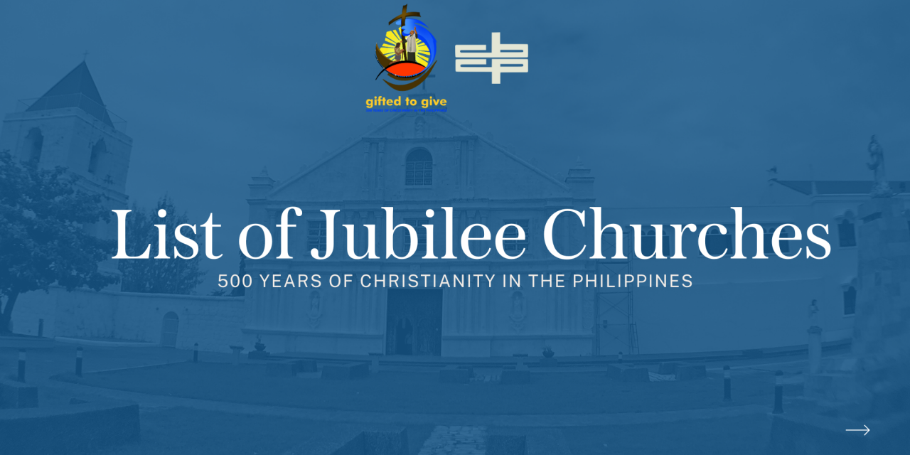 List of Jubilee Churches for the celebration of the 500 Years of Christianity in the Philippines
