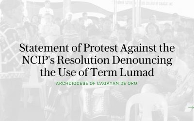 Statement of Protest Against the NCIP's Resolution Denouncing the Use of Term Lumad