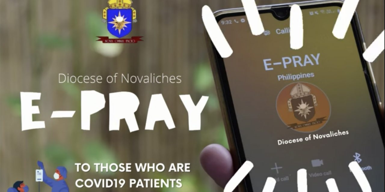 Novaliches diocese launches 'E-Pray' to reach out to Covid-19 patients