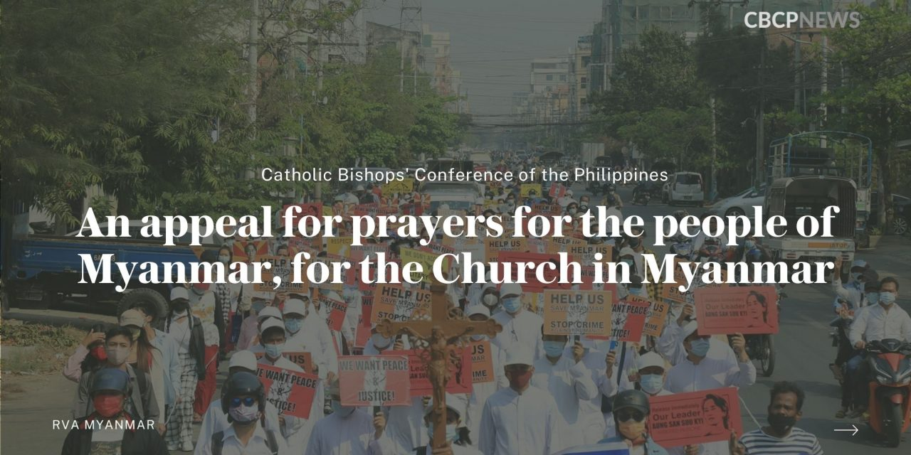 An appeal for prayers for the people of Myanmar, for the Church in Myanmar
