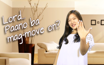 Lord, pano ba mag MOVE ON?