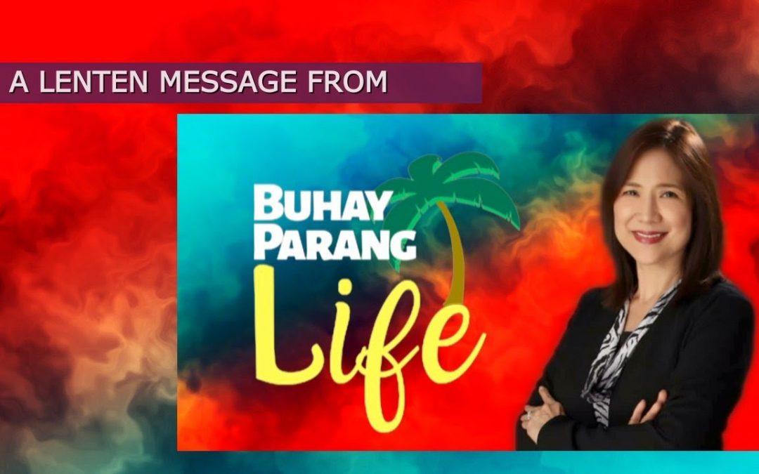 Lenten Message from Ms. Rita Dayrit #BuhayParangLife