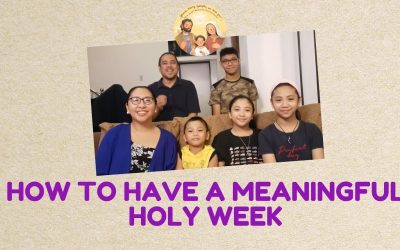 How to Have a Meaningful Holy Week